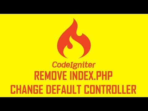 3. Codeigniter: Remove Index.php And Change Default Controller