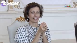 İlham Əliyev UNESKO-nun Baş direktorunu qəbul edib