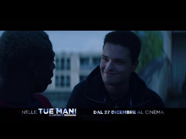 NELLE TUE MANI - Spot Ufficiale