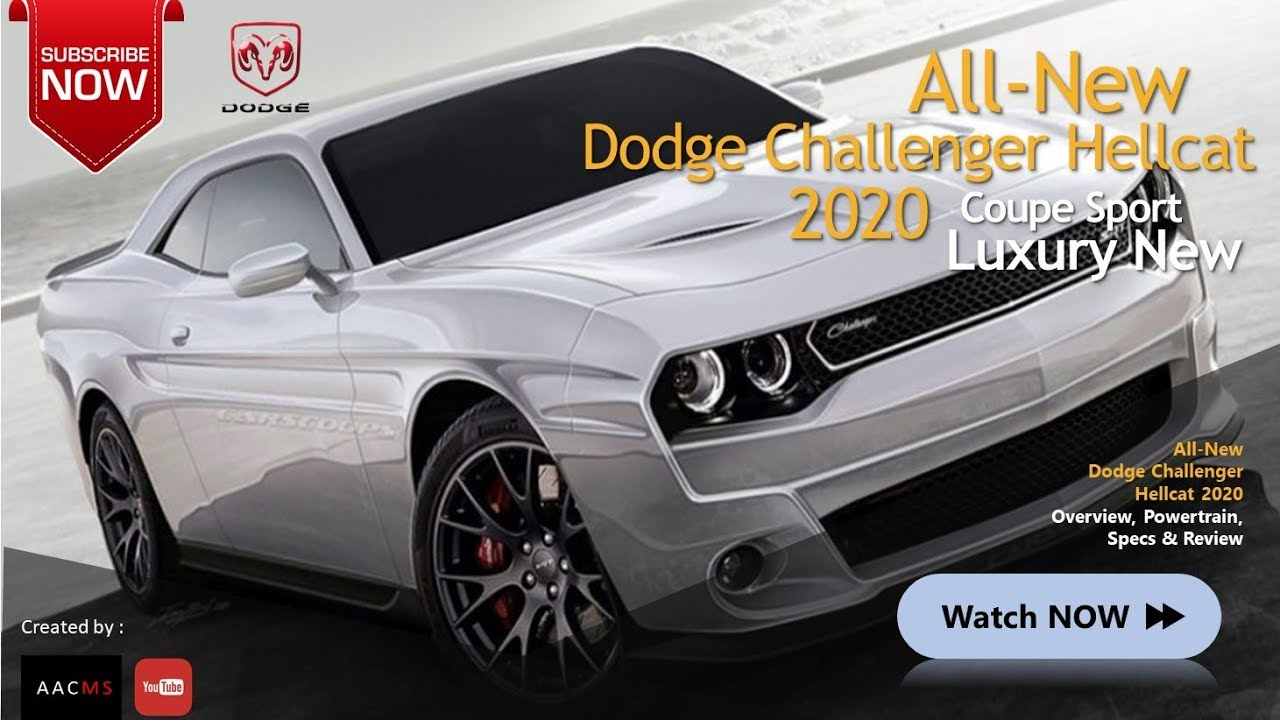 The All New 2020 Dodge Challenger Hellcat It S The Muscle Car
