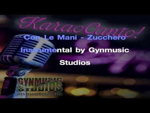 Con Le Mani Karaoke Zucchero instrumental Gynmusic Studios #KaraoCanto