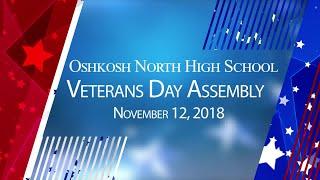 Oshkosh North High School Veterans Day Assembly - 11/12/18
