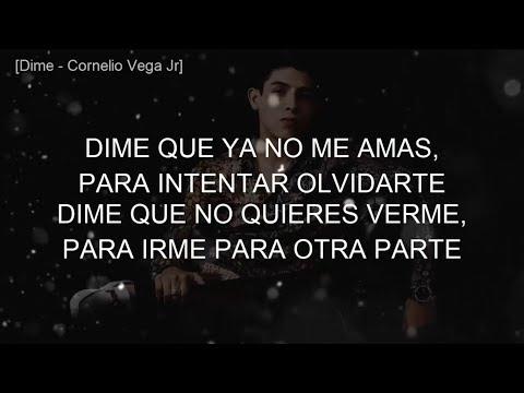 Dime •Cornelio Vega Jr (LETRA)
