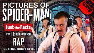 PICTURES OF SPIDERMAN | J. Jonah Jameson Rap feat. JT Music, Rustage & Dan Bull