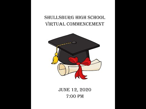 Shullsburg High School Class of 2020 Virtual Commencement Ceremony