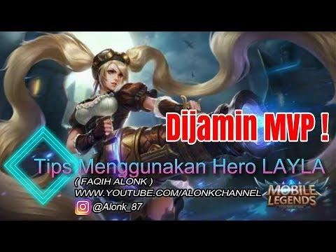 TIPS MENGGUNAKAN HERO LAYLA    Mobile Legend : Bang bang new