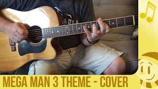 Mega Man 3 Title Theme Acoustic Guitar Cover - snomaN Gaming