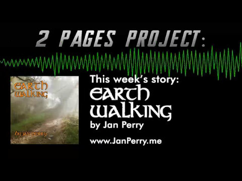 2 Pages Project - Earth Walking by Jan Perry (CV)