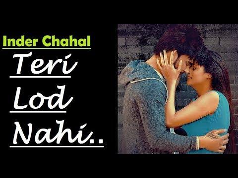 Teri Lod Nahi   INDER CHAHAL   Goldboy   Nirmaan   Lyrics Video Song   Latest Punjabi Song 2017