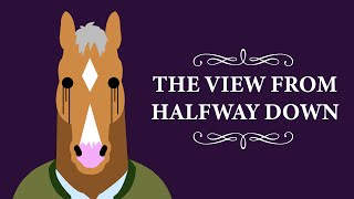 """The View from Halfway Down"" Explained 
