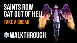 Saints Row Gat Out of Hell Walkthrough Take a Break Gameplay Let's Play