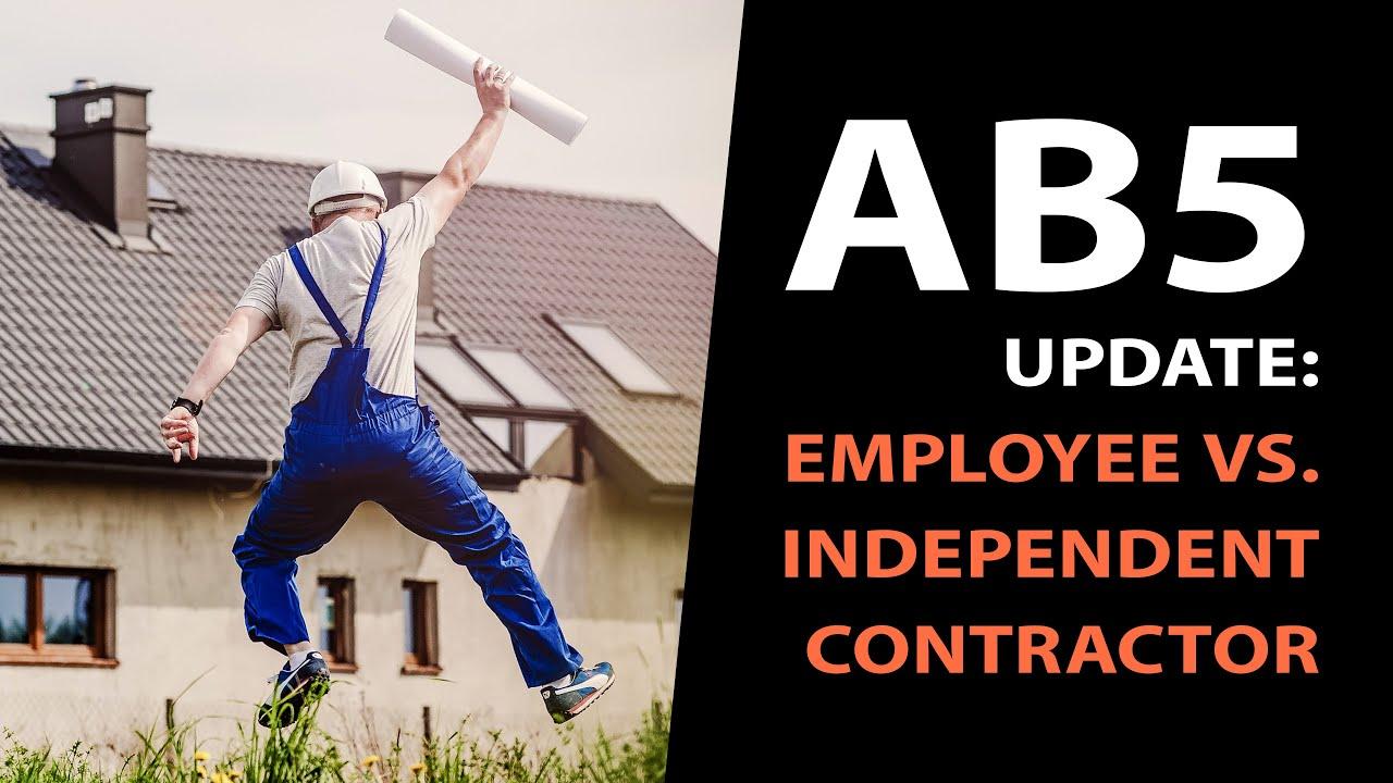 Download AB5 Update: Employee vs. Independent Contractor California