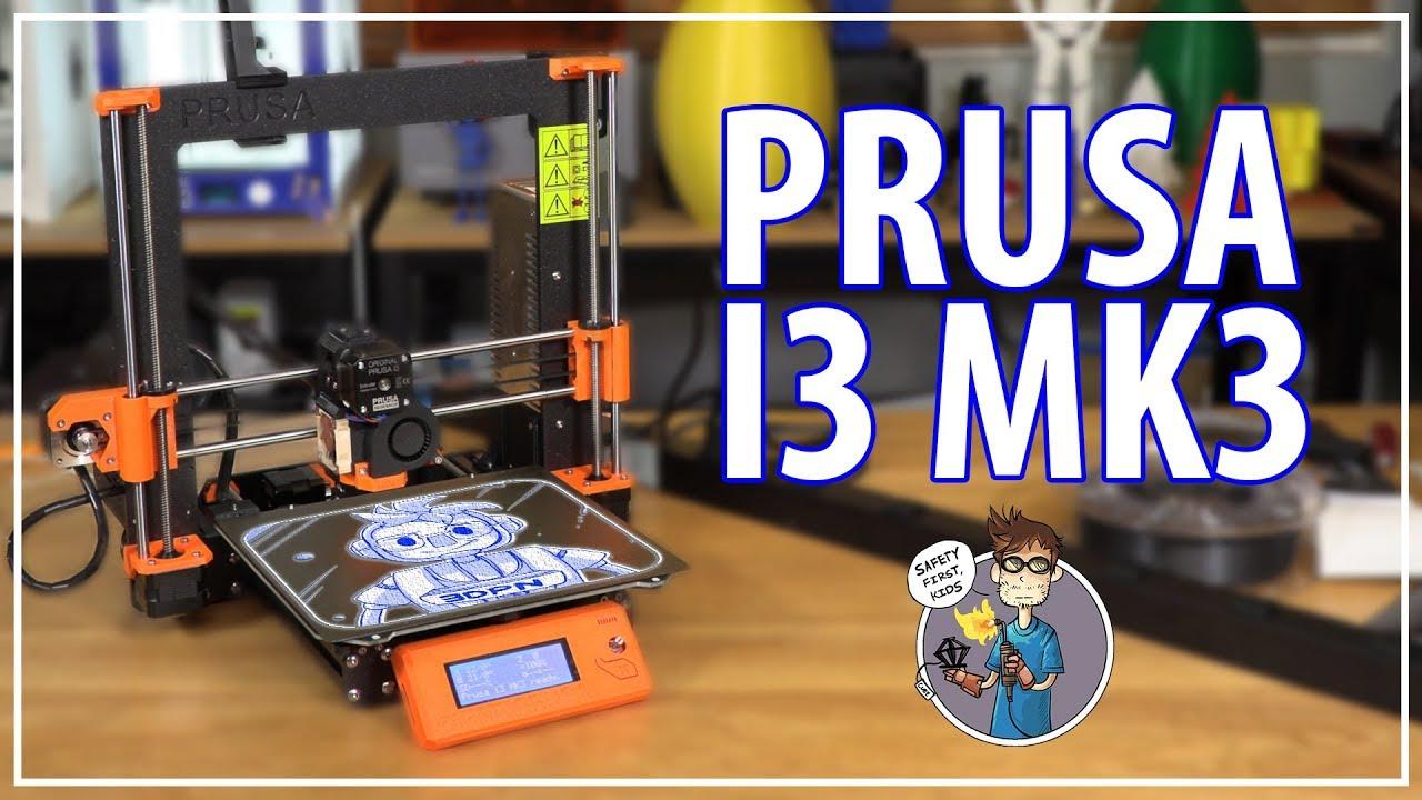 Original Prusa i3 mk3 3D Printer - Unboxing / 3D Printing / First  Impressions