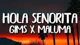 Maluma, Maitre Gims - Hola Senorita (Letra/Lyrics)