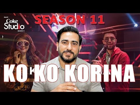 Ko Ko Korina Reaction | Ahad Raza Mir, Momina Mustehsan, Coke Studio Season 11