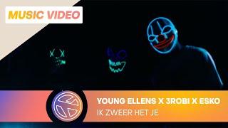 Young Ellens - Ik Zweer Het Je ft. 3robi & Esko