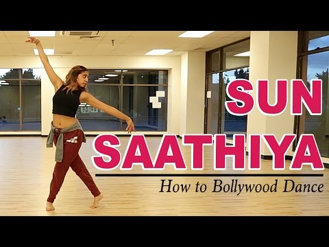 Sun Saathiya (ABCD2) || How to Bollywood Dance-Tutorial || Francesca McMillan