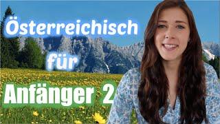Österreichisch für Anfänger / Dialekt mit Jana /lustige Wörter
