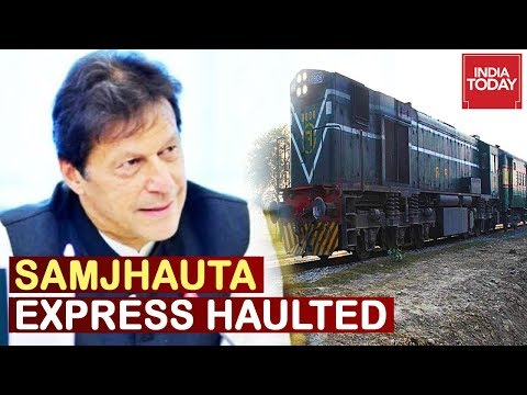 Spooked Pakistan Halts Samjhauta Express, Passengers Stuck At Wagah