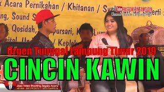 CINCIN KAWIN Orgen Tunggal Lampung Timur Dangdut Koplo Remix Campursari Banyuwangi Tarling