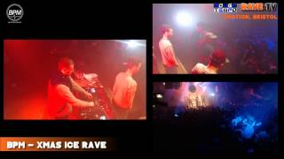 Baixar BPM XMAS ICE RAVE (Pt 1) - RAVE:TV @Motion - Bristol - December 2013