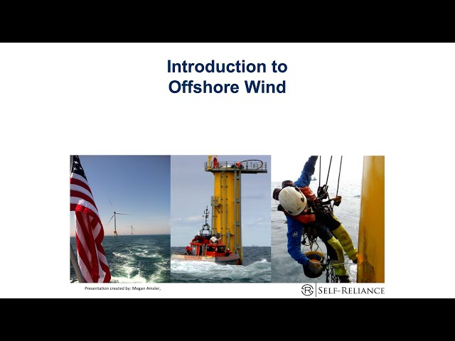 Introduction to Offshore Wind with Self Reliance