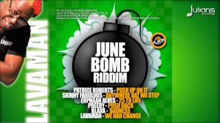 "Lavaman - We Nah Change (June Bomb Riddim) ""2015 Soca"""
