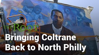 Bringing Coltrane Back to North Philly