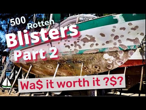 Is Fixing Up An Old Sailboat W/ 500 ROTTEN BLISTERS Even Worth It ??  -Patrick Childress Sailing #60