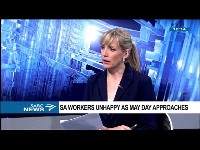 SA workers unhappy as May Day approaches