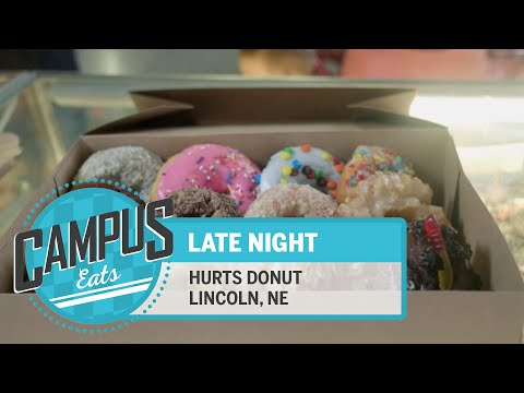 Campus Eats: Hurts Donut | Nebraska