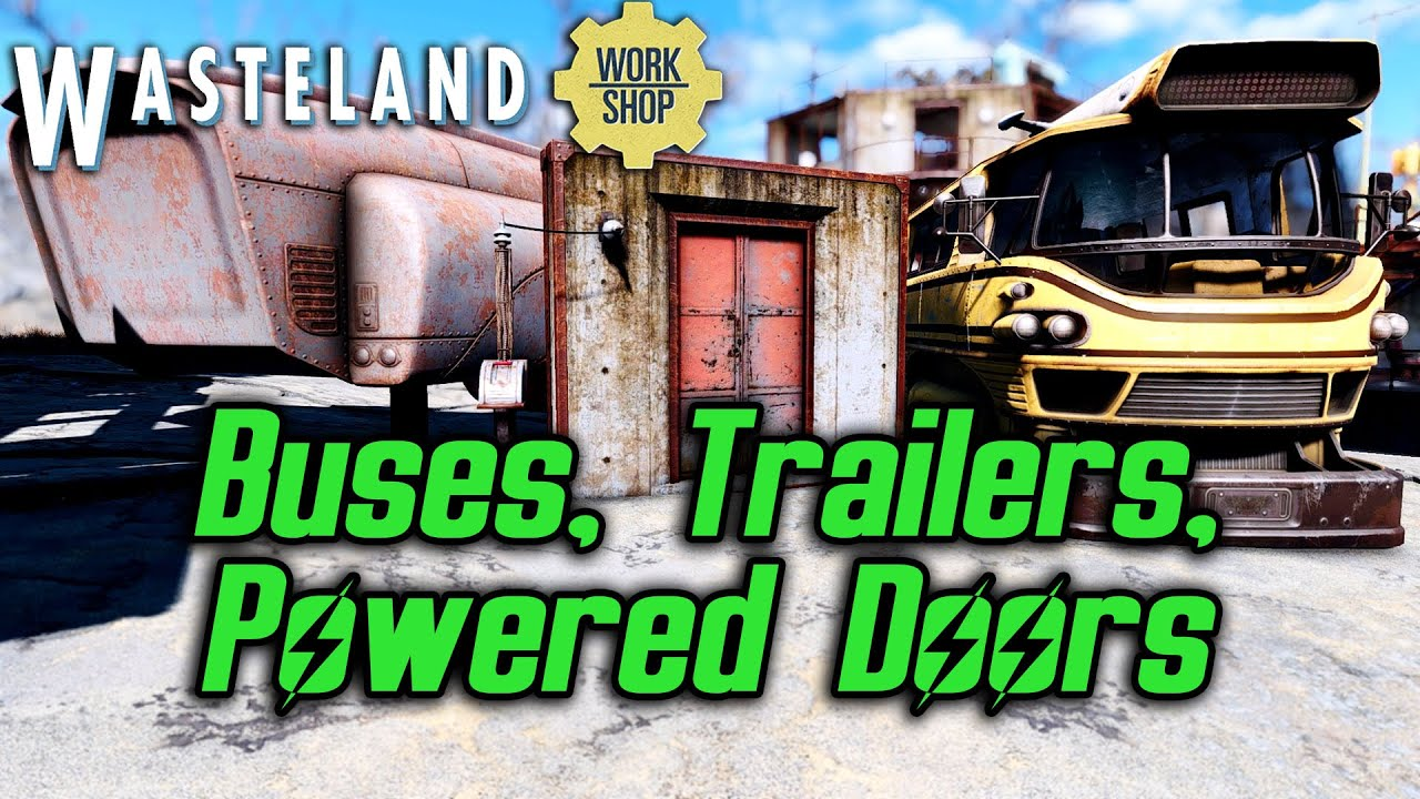 Fallout 4 Wasteland Workshop DLC - Buses Trailers and Powered Doors (Trying to Trap Preston) & Fallout 4 Wasteland Workshop DLC - Buses Trailers and Powered ... pezcame.com