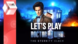 Let's Play - Doctor Who: The Eternity Clock