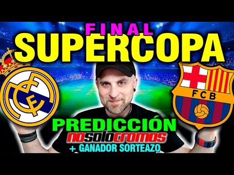 FINAL SUPERCOPA REAL MADRID VS BARCELONA - PREDICCION NO SOLO CROMOS - Apertura LIGA ESTE 2017-18 - 동영상