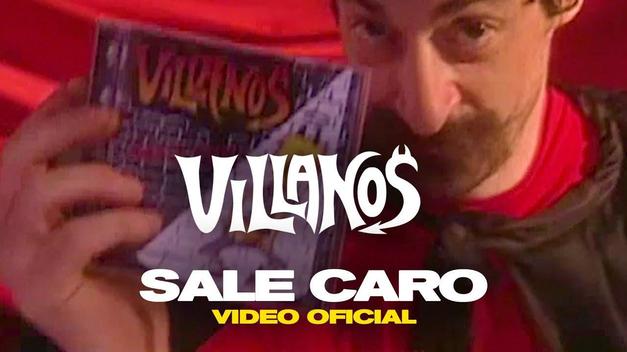 VILLANOS - Sale Caro [ Video Oficial ]