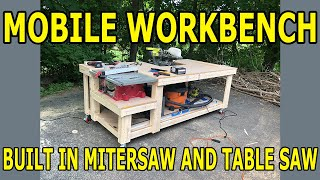 How I built my mobile workbench with a built in table saw and miter saw