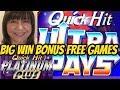BIG WIN BONUS- QUICK HIT ULTRA PAYS