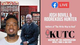 KUTC Live | SEASON 2, EPISODE 2 | Authors Josh Bovill and Rodrekous Hunter