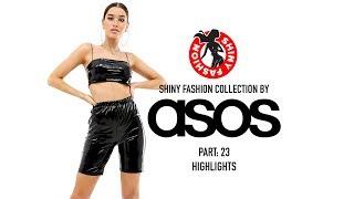 Shiny Fashion [ASOS] P. 23 [Highlights]