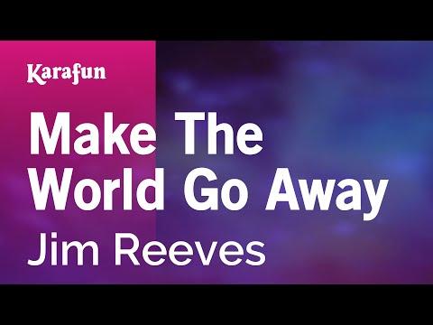 Karaoke Make The World Go Away - Jim Reeves *