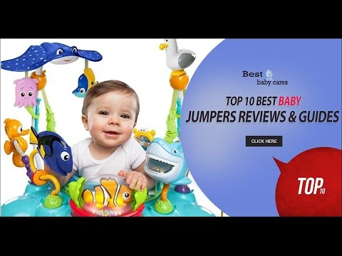 791ac9694 Top 10 Best Baby Jumpers Review   Guide in 2018