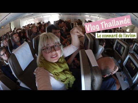 Vlog Thailande (18) Bangkok et le connard de l'avion