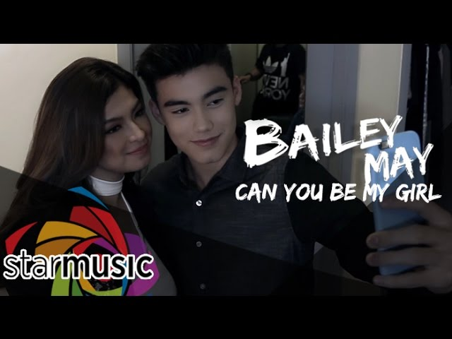 Bailey May - Can You Be My Girl (Official Music Video)