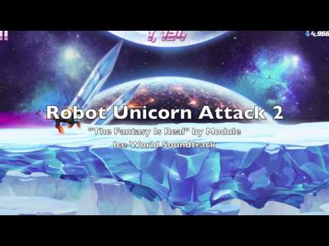 "Robot Unicorn Attack 2 Soundtrack #2 ""The Fantasy Is Real"""