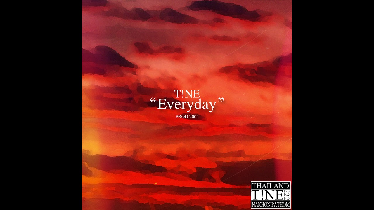 T!NE - Everyday (Official Audio)