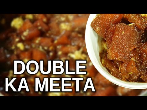 Hyderabadi​ double Ka meetha / double Ka meetha