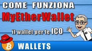 WALLET - MYETHERWALLET ITA - Come funziona il portafoglio ERC20 per le ICO