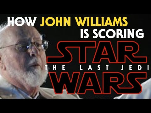 How John Williams is Scoring The Last Jedi