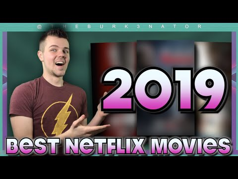 Top 10 Best 2019 Netflix Movies Ranked