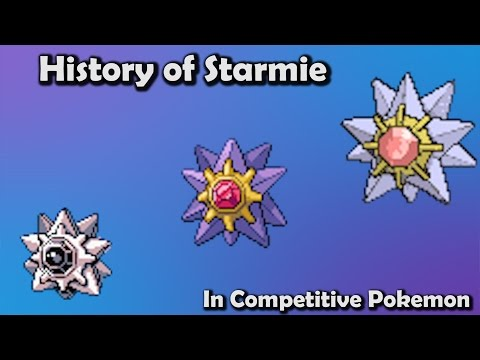 TOP Tier EVERY Generation?! - History Of Starmie in Competitive Pokemon (Gens 1-6)